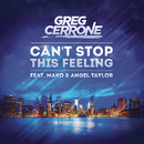 Can't Stop This Feeling feat.Mako,Angel Taylor/Greg Cerrone