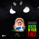 Bootie in Your Face (No Rock Drop)/Deorro