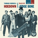 Tales of Judge Bone/Tuomari Nurmio & Hoedown