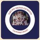 Las Pobres Rosas/Grupo el Signo Geminis