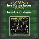 La Chuleta y el Chuletón/Los Reyes Locos