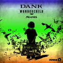 Wonder Child (Remixes)/DANK