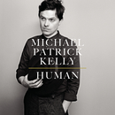 Human/Michael Patrick Kelly