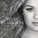 Piece by Piece (Radio Mix)/Kelly Clarkson