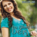 Pra Glória de Deus/Suellen Lima