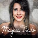 24 Horas por Segundo/Mayara Prado