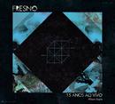 Fresno 15 Anos ao Vivo (Deluxe)/Fresno
