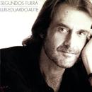 Segundos Fuera (Remasterizado)/Luis Eduardo Aute