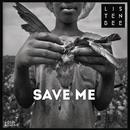 Save Me feat.Naz Tokio/Listenbee
