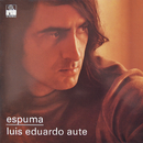 Espuma (Remasterizado)/Luis Eduardo Aute