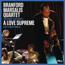 Coltrane's A Love Supreme Live in Amsterdam/Branford Marsalis Quartet