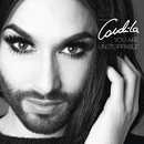 You Are Unstoppable/Conchita Wurst