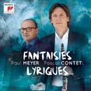 Fantaisies Lyriques/Paul Meyer & Pascal Contet