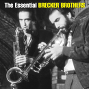 The Essential Brecker Brothers/The Brecker Brothers