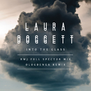 Into the Glass (Remixes)/Laura Doggett