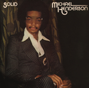 Solid (Expanded)/Michael Henderson