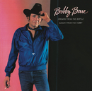 Drinkin' from the Bottle Singin' from the Heart/Bobby Bare