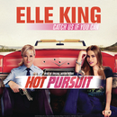 Catch Us If You Can/Elle King