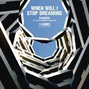 When Will I Stop Dreaming feat.Loyle Carner,Kiko Bun/Cadenza