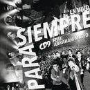 Para Siempre (All the Way) (En Vivo) feat.Abraham Mateo/CD9