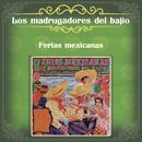 Ferias Mexicanas/Los Madrugadores del Bajío