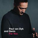 For You/Paul van Dyk & Genix
