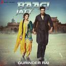 Baagi Jatt/Gurinder Rai