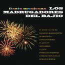 Fiesta Mexicana/Los Madrugadores del Bajío