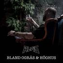 Bland ogräs & höghus/Alpis