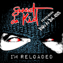 I'm Reloaded feat.Pain in Da Ass/Sweet Da Kid