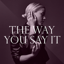The Way You Say It/Vanbot