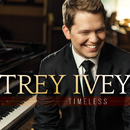 Timeless/Trey Ivey