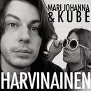 Harvinainen feat.Kube/Mari Johanna