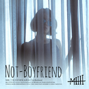 Not-Boyfriend/MIIII