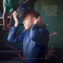 A Dreamer's Dream Is Forever To Be Yours/Michael Prins
