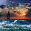 New Voyage/Celtic Thunder