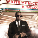 Write Me Back/R. Kelly