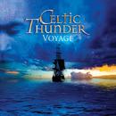 Voyage/Celtic Thunder