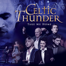 Take Me Home/Celtic Thunder