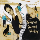 Songs of God and Whiskey/The Airborne Toxic Event
