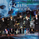 The Show Act Two/Celtic Thunder