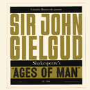 Ages of Man/Sir John Gielgud