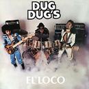 El Loco/Los Dug Dug's