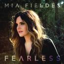 Fearless/Mia Fieldes