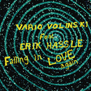 Falling In Love Again (Vario Volinski Club Vocal) feat.Erik Hassle/Vario Volinski