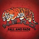 Fall and Fade/H.E.R.O