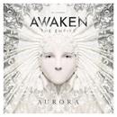 Aurora/Awaken the Empire