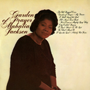 Garden of Prayer/Mahalia Jackson