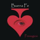 Presagios/Buena Fe
