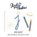 Rock Your Babies: Jota Quest/Rock Your Babies